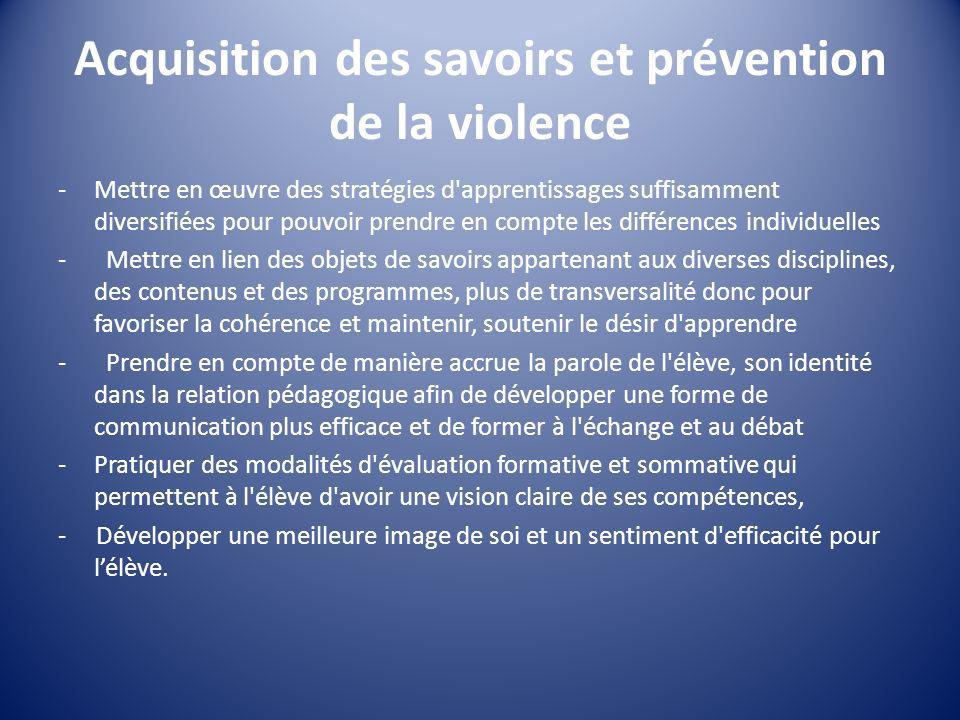 Acquisition des savoirs et prévention de la violence