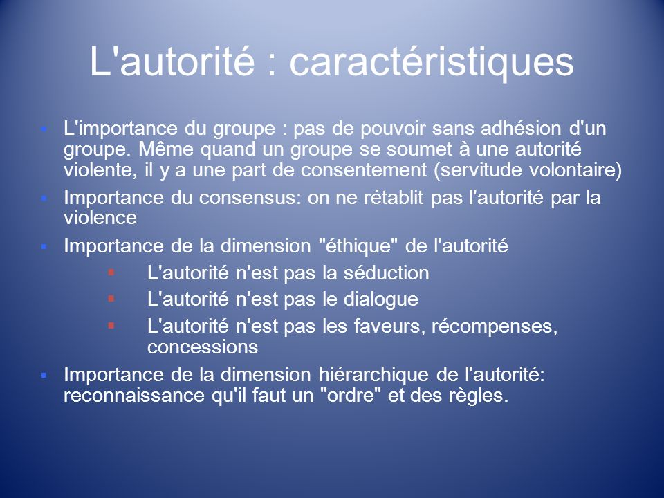 L autorité : caractéristiques