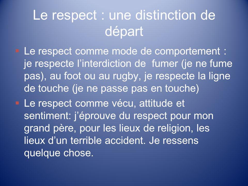 Le respect : une distinction de départ