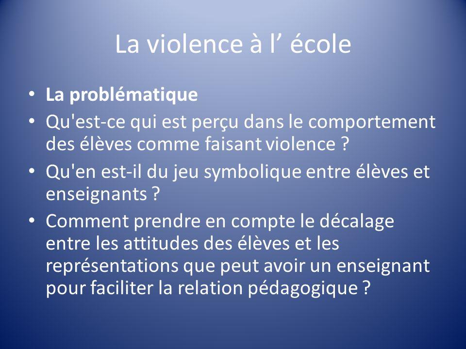 La violence à l' école La problématique