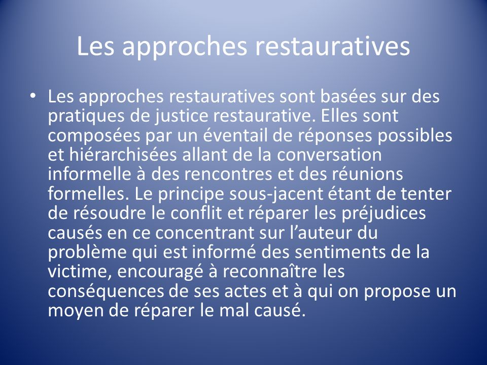 Les approches restauratives