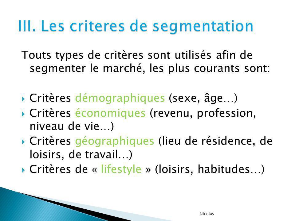III. Les criteres de segmentation
