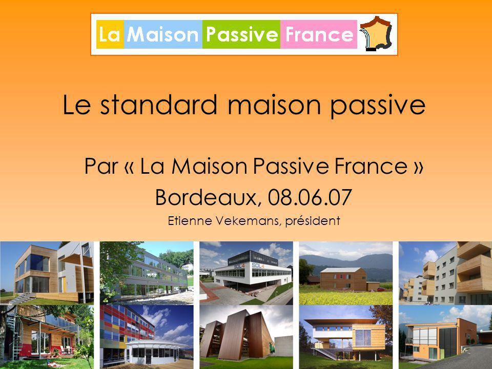 le standard maison passive ppt t l charger. Black Bedroom Furniture Sets. Home Design Ideas