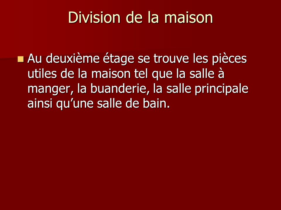 Division de la maison