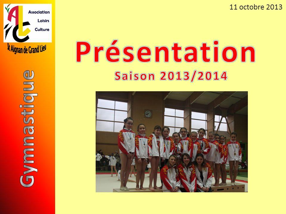11 octobre 2013 Présentation Saison 2013/2014 Gymnastique