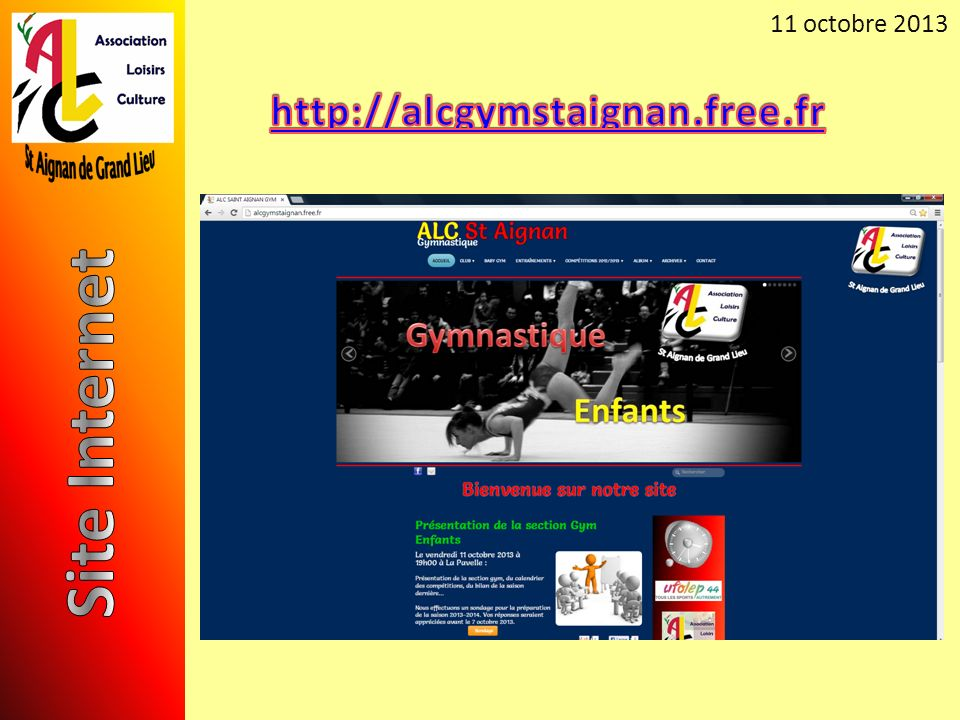 11 octobre 2013 http://alcgymstaignan.free.fr Site Internet