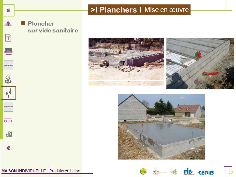 Mise en œuvre Plancher sur vide sanitaire