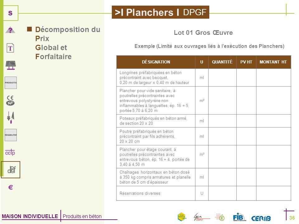 Exemple (Limité aux ouvrages liés à l'exécution des Planchers)