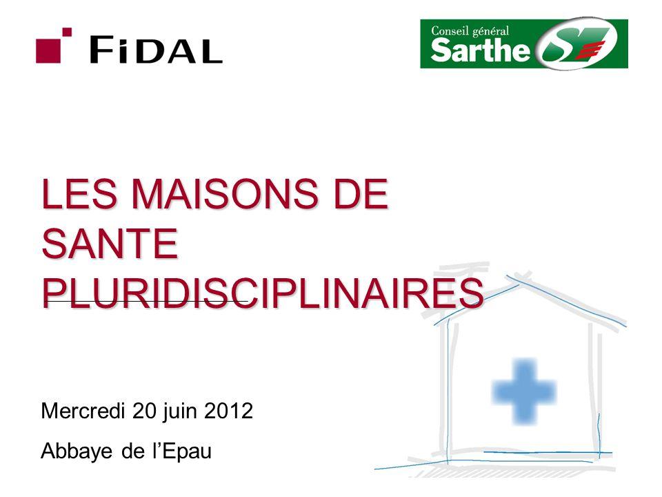LES MAISONS DE SANTE PLURIDISCIPLINAIRES