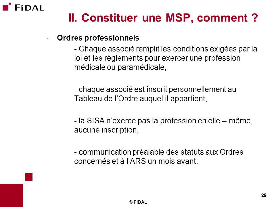 II. Constituer une MSP, comment