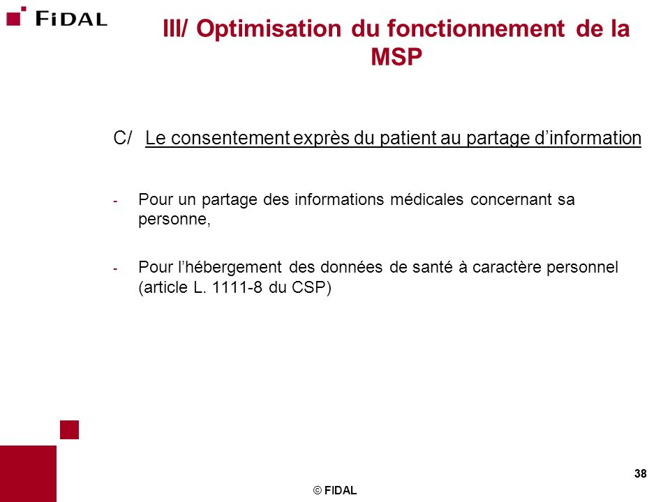 III/ Optimisation du fonctionnement de la MSP