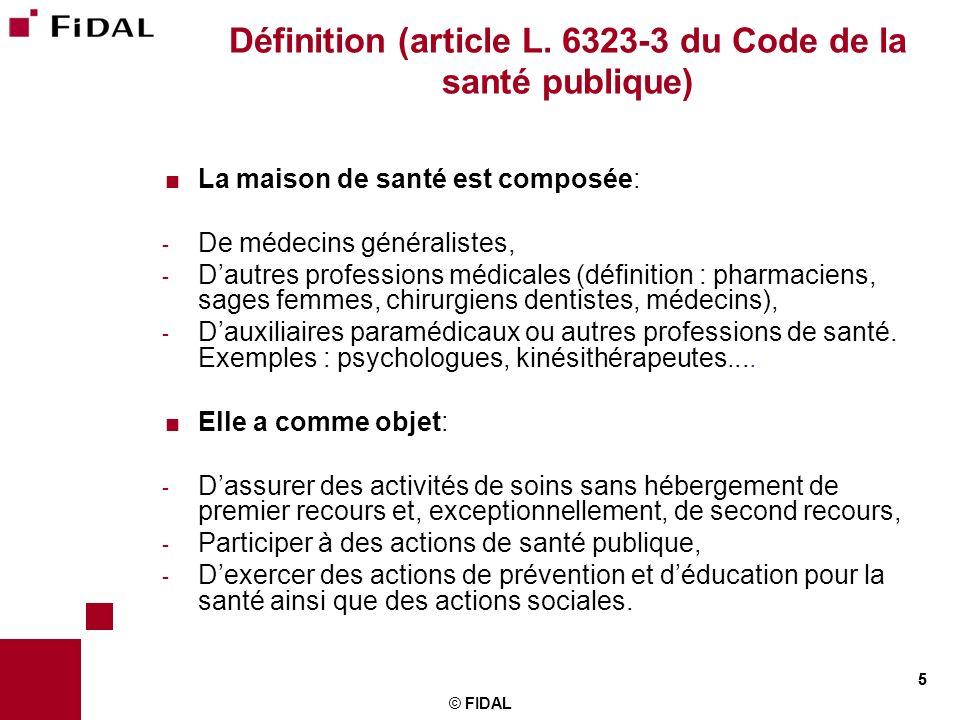 Définition (article L. 6323-3 du Code de la santé publique)