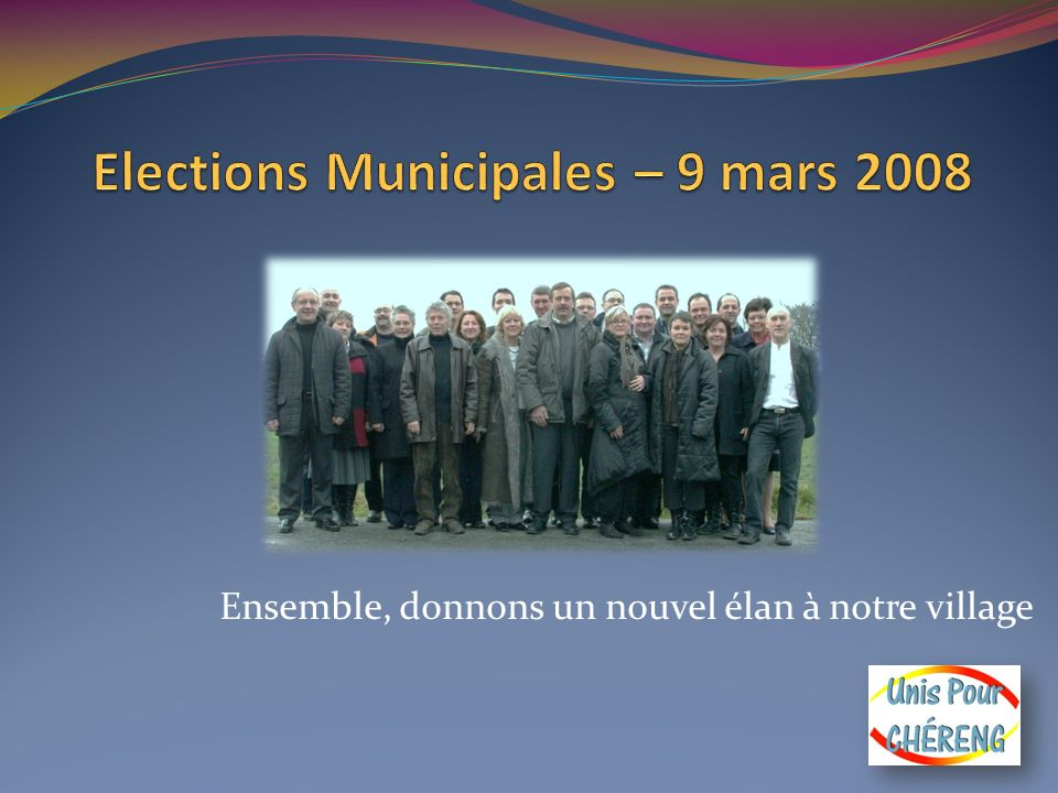Elections Municipales – 9 mars 2008