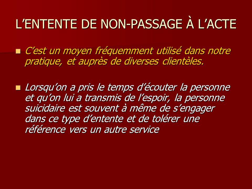 L'ENTENTE DE NON-PASSAGE À L'ACTE