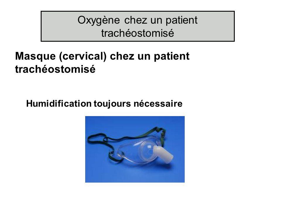 Oxygène chez un patient trachéostomisé