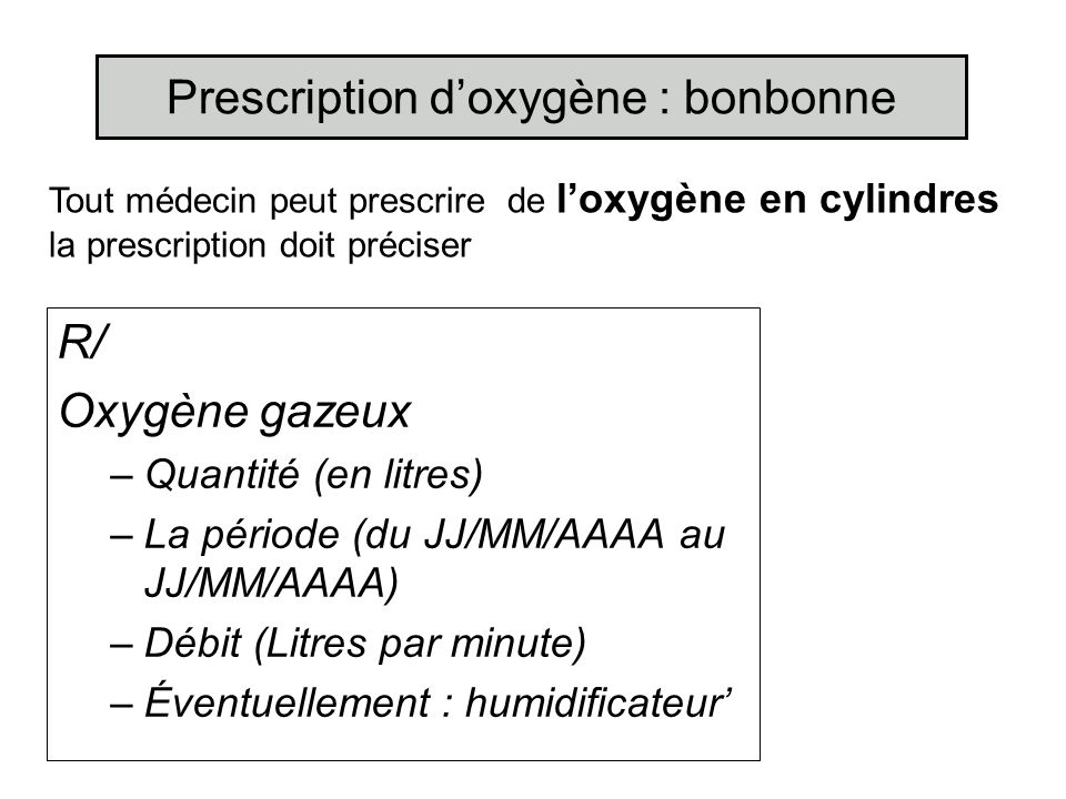 Prescription d'oxygène : bonbonne