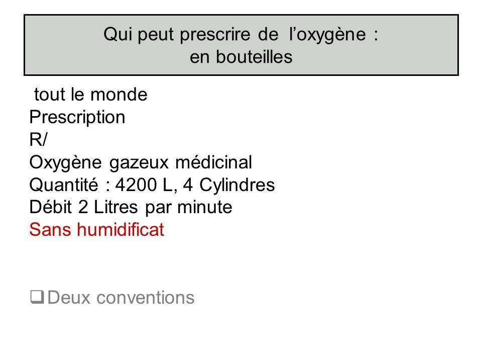 Qui peut prescrire de l'oxygène : en bouteilles