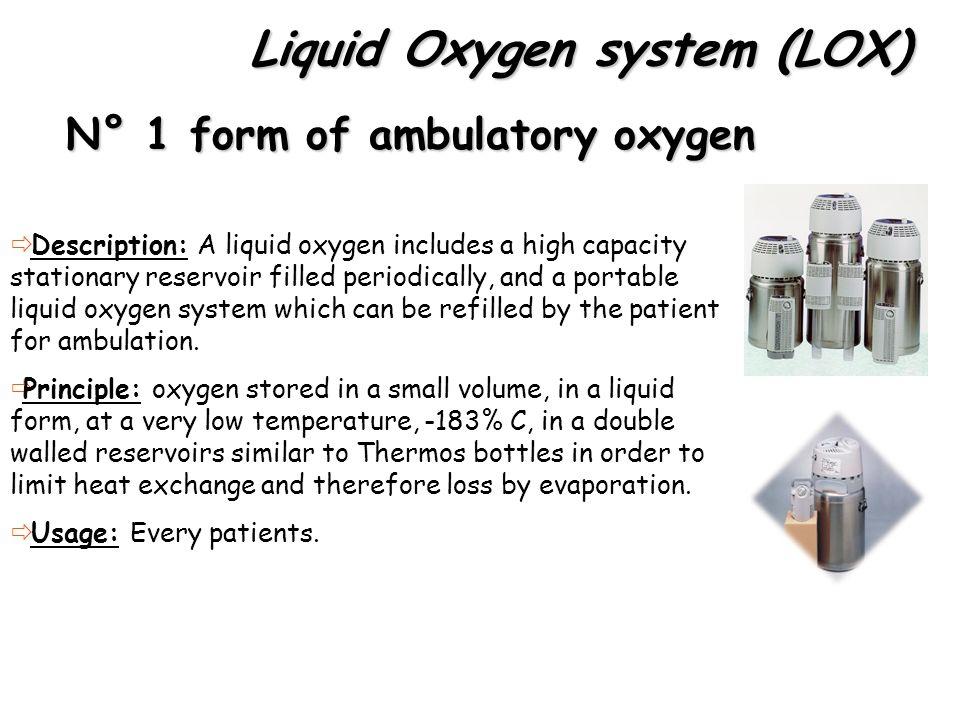 Liquid Oxygen system (LOX)
