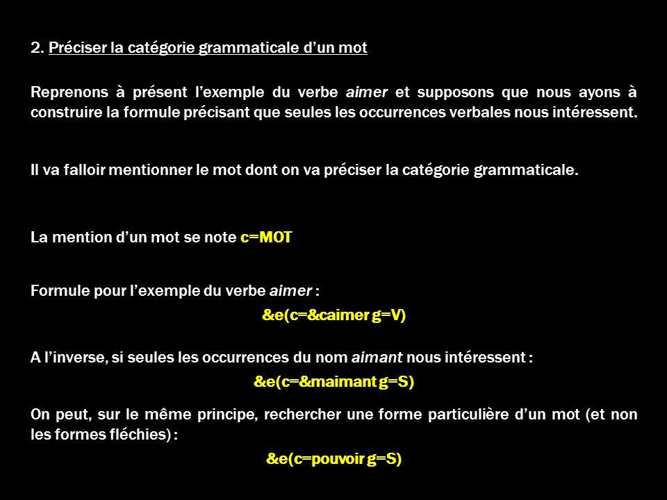 2. Préciser la catégorie grammaticale d'un mot