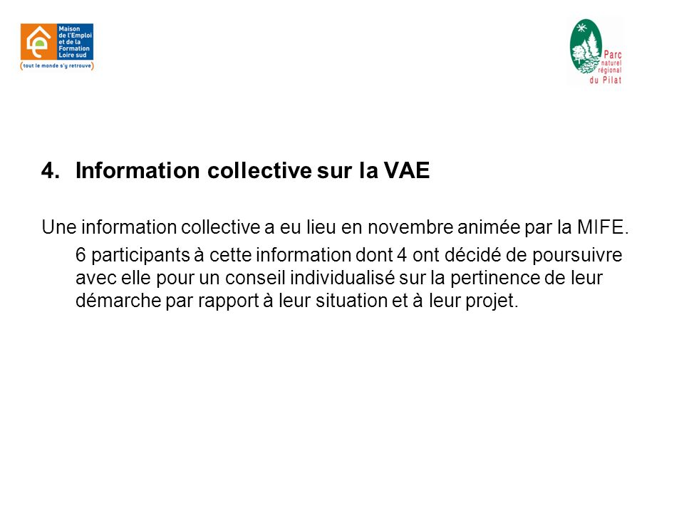 4. Information collective sur la VAE