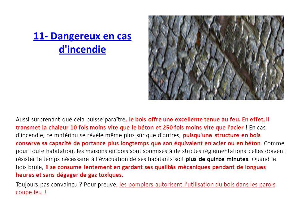 11- Dangereux en cas d incendie