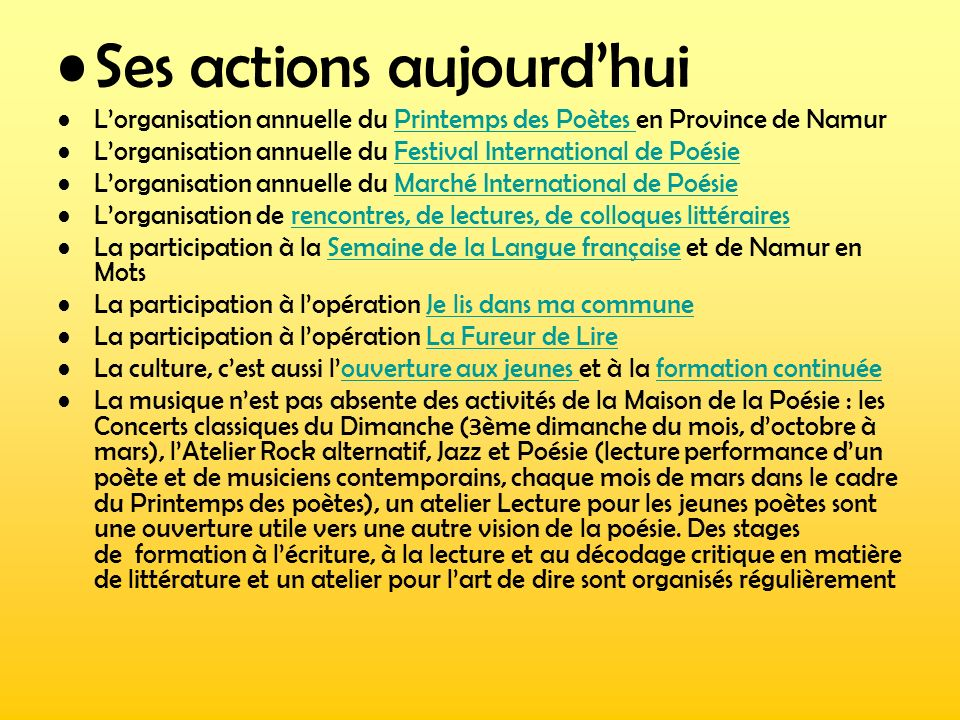 Ses actions aujourd'hui