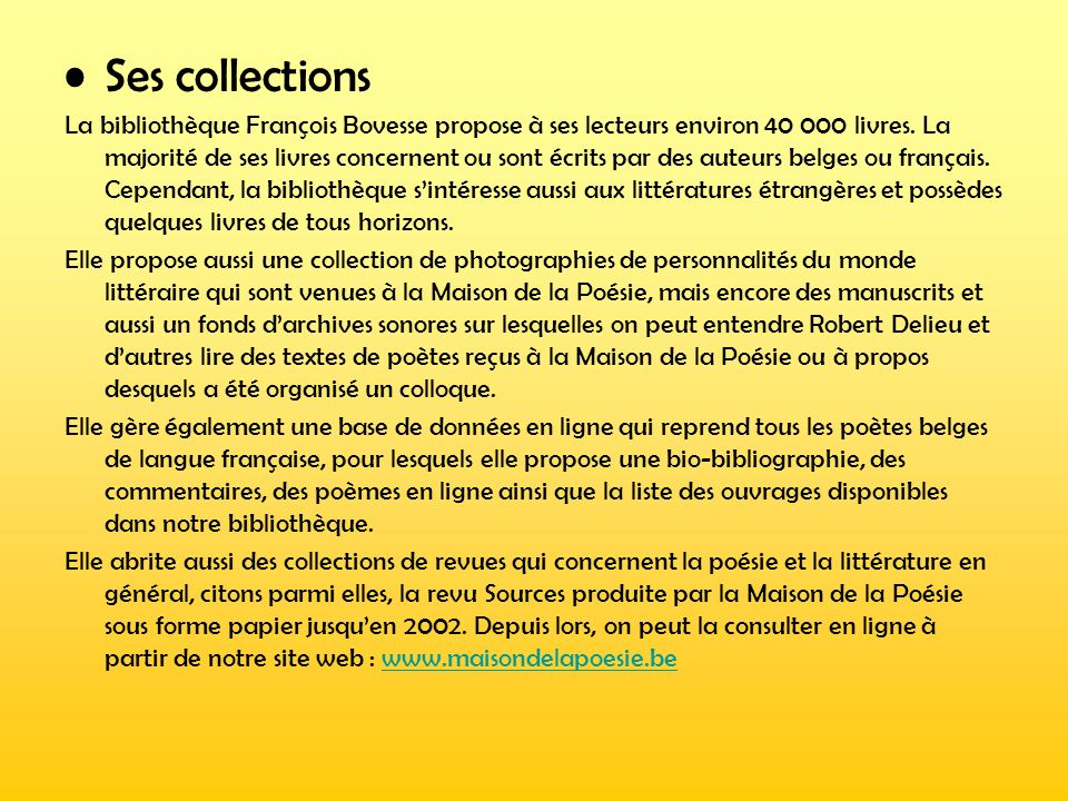 Ses collections