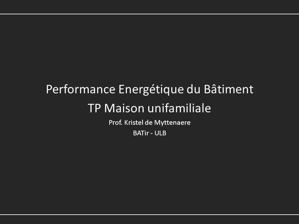 Performance Energétique du Bâtiment TP Maison unifamiliale