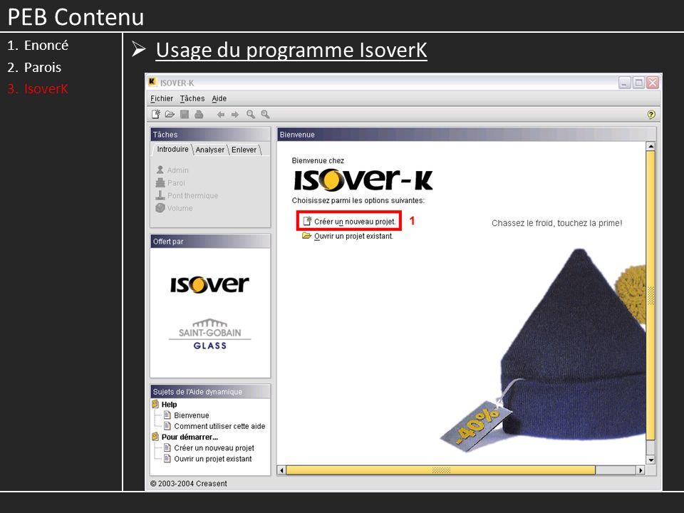 PEB Contenu Enoncé Parois IsoverK Usage du programme IsoverK