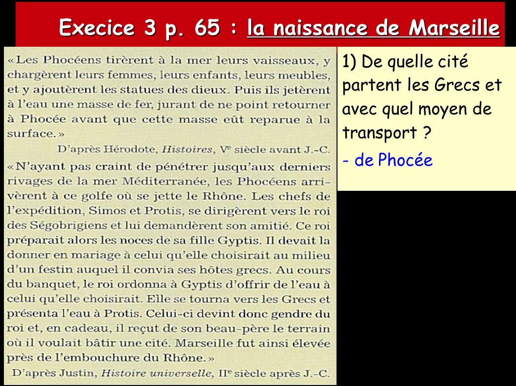 Execice 3 p. 65 : la naissance de Marseille