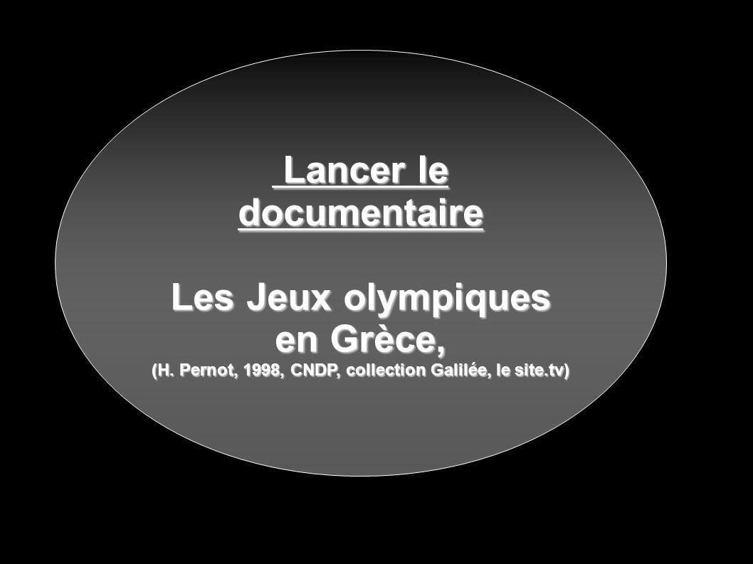 Lancer le documentaire Les Jeux olympiques en Grèce,