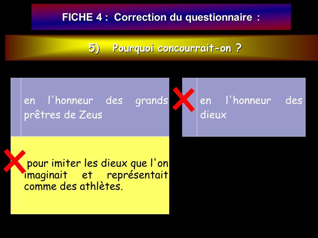 FICHE 4 : Correction du questionnaire :