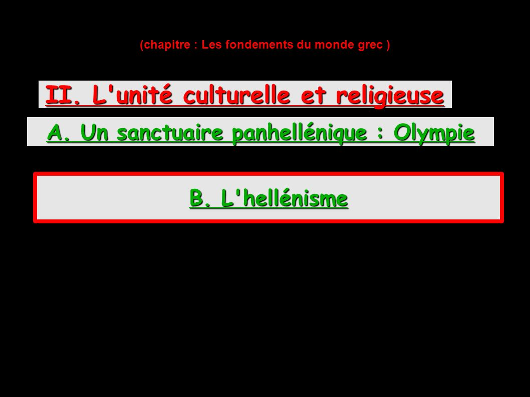 II. L unité culturelle et religieuse