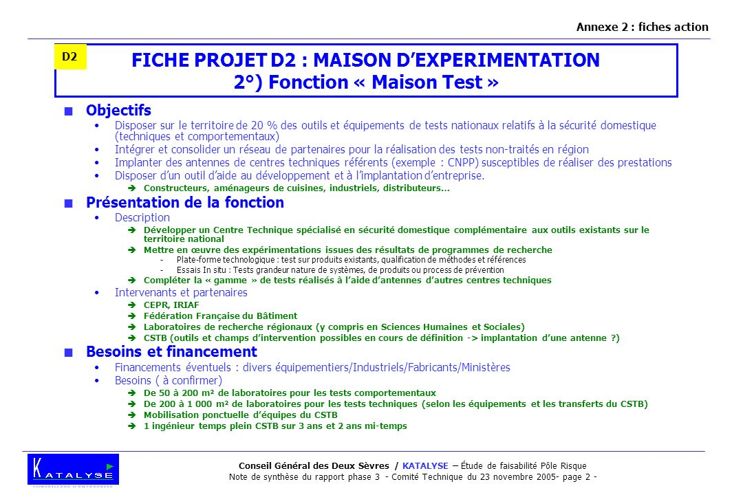 Annexe 2 : fiches action D2. FICHE PROJET D2 : MAISON D'EXPERIMENTATION 2°) Fonction « Maison Test »