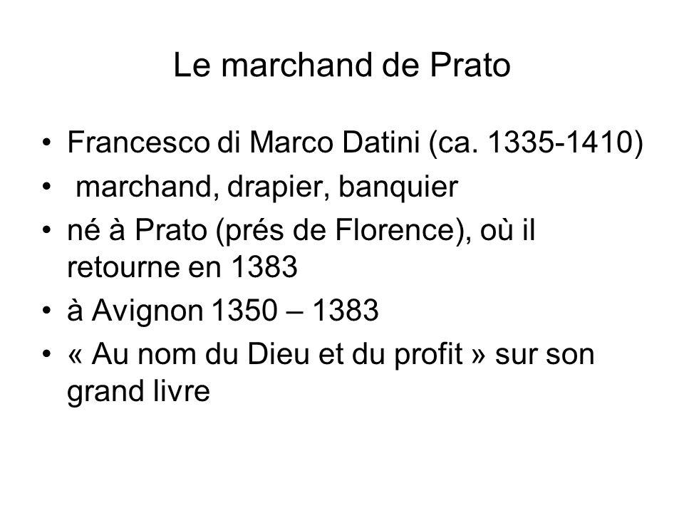 Le marchand de Prato Francesco di Marco Datini (ca. 1335-1410)