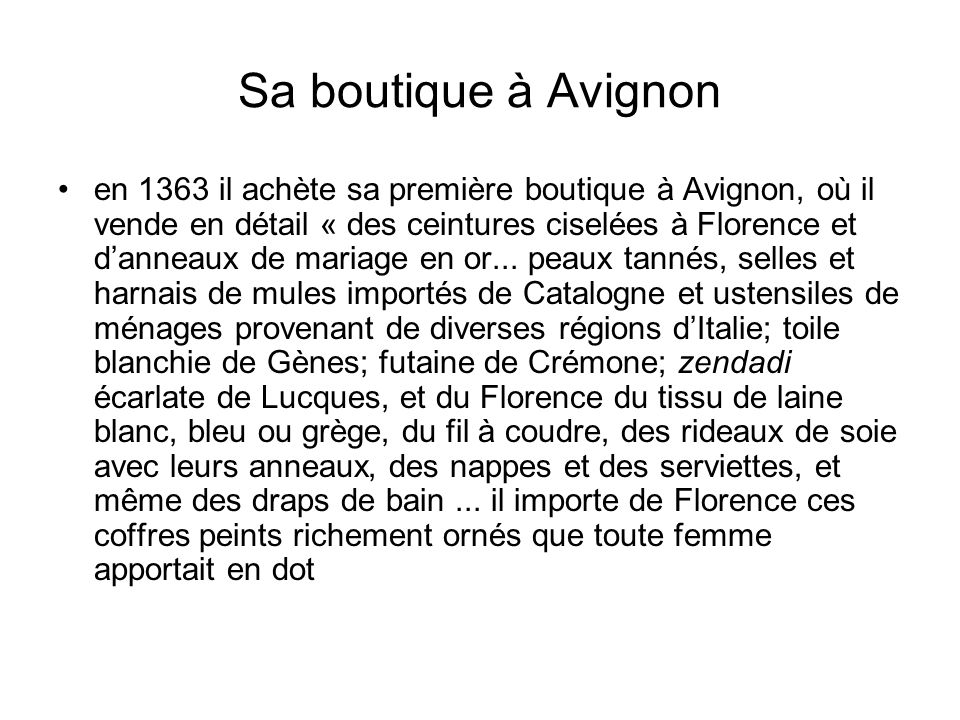 Sa boutique à Avignon