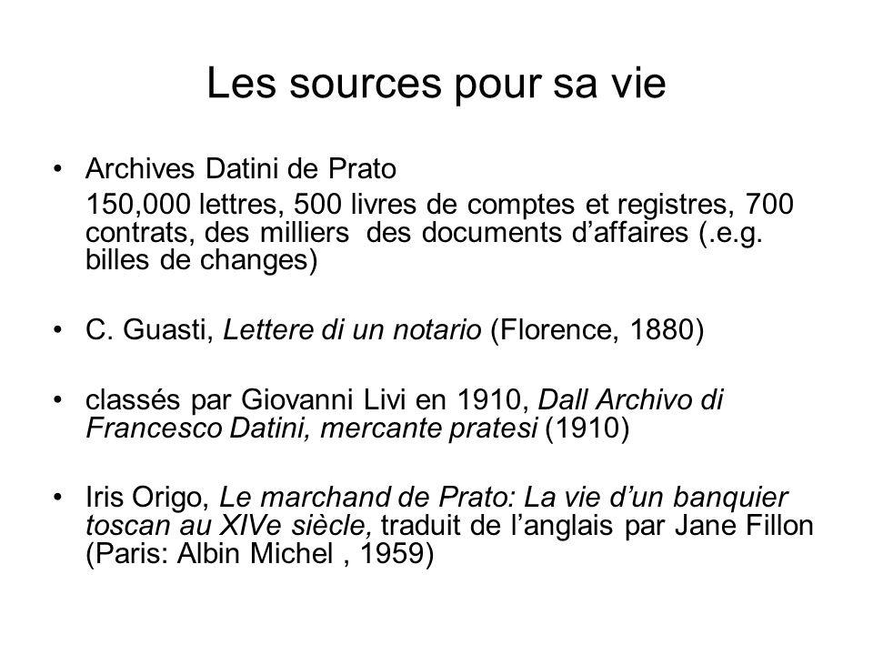 Les sources pour sa vie Archives Datini de Prato