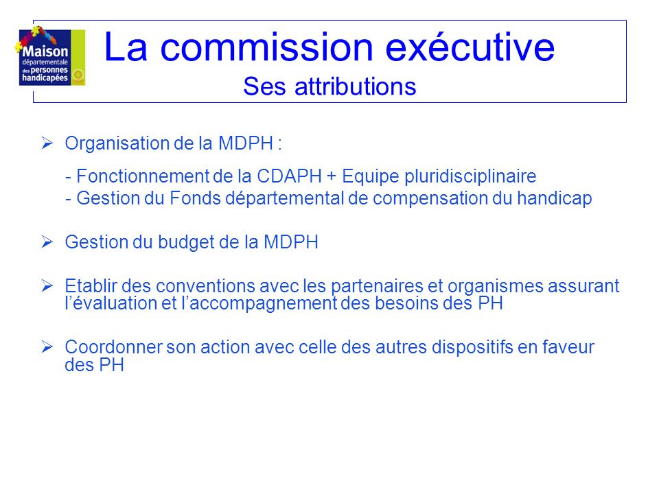 La commission exécutive Ses attributions