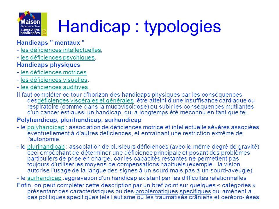 Handicap : typologies Handicaps mentaux