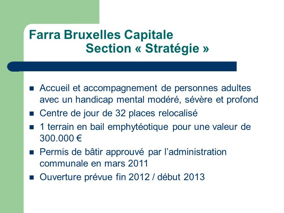 Farra Bruxelles Capitale Section « Stratégie »