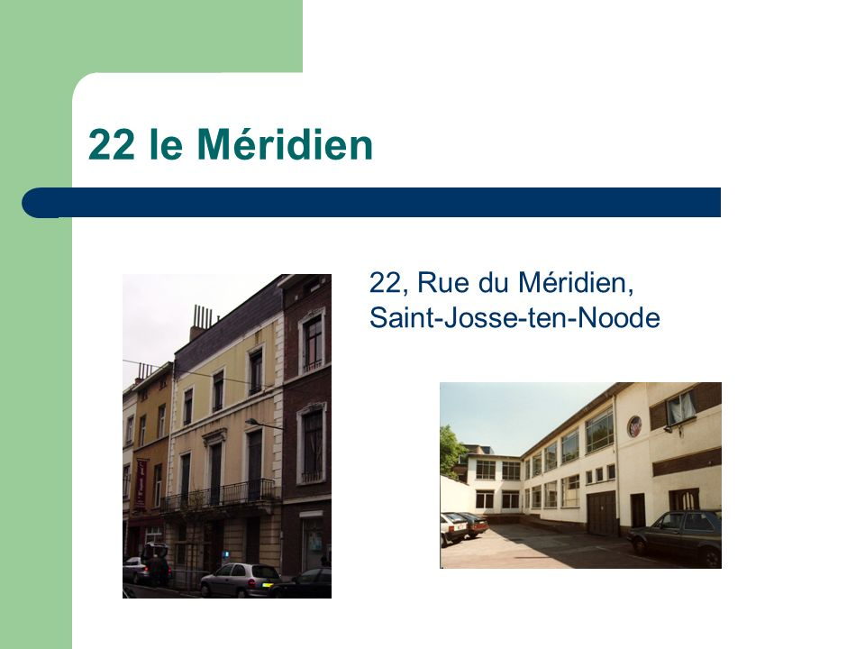 22 le Méridien 22, Rue du Méridien, Saint-Josse-ten-Noode