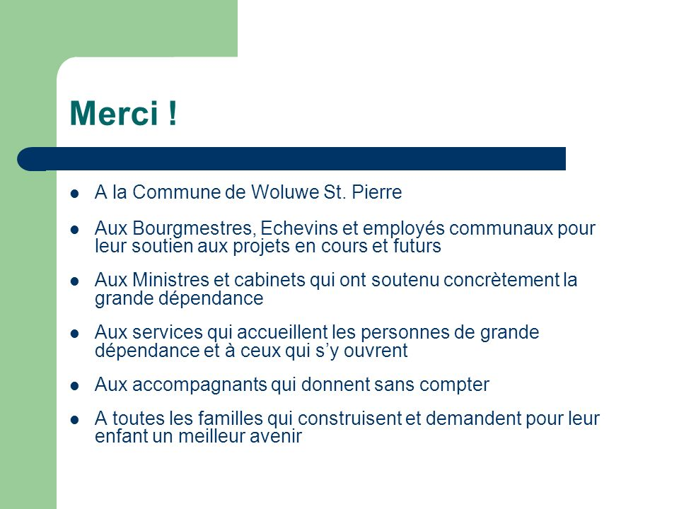 Merci ! A la Commune de Woluwe St. Pierre