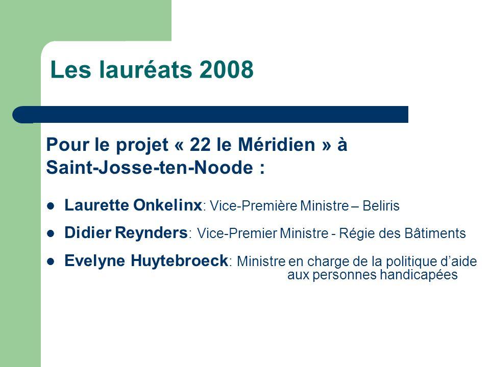 Les lauréats 2008 Pour le projet « 22 le Méridien » à