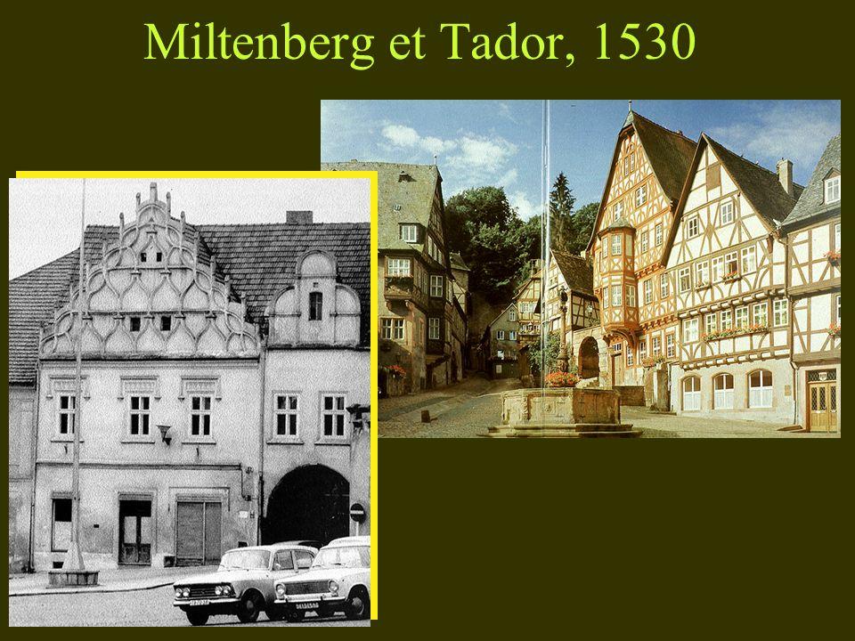 Miltenberg et Tador, 1530