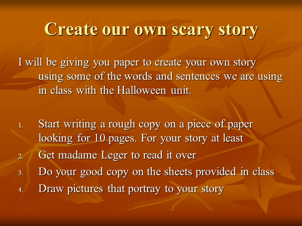 Create our own scary story