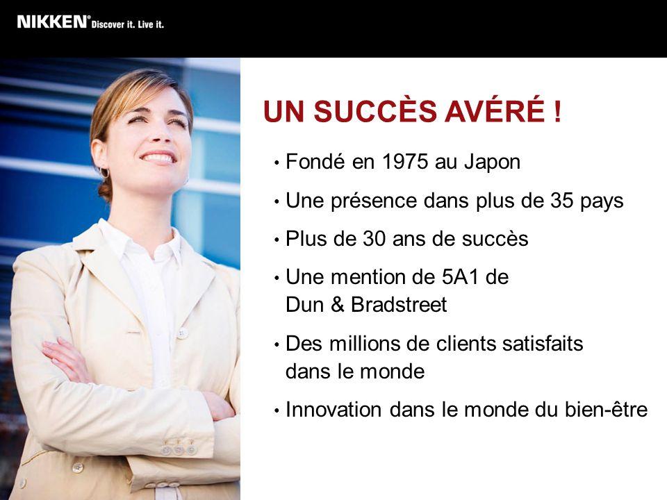 UN SUCCÈS AVÉRÉ ! Fondé en 1975 au Japon