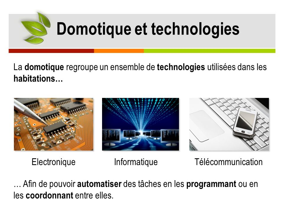 Domotique et technologies