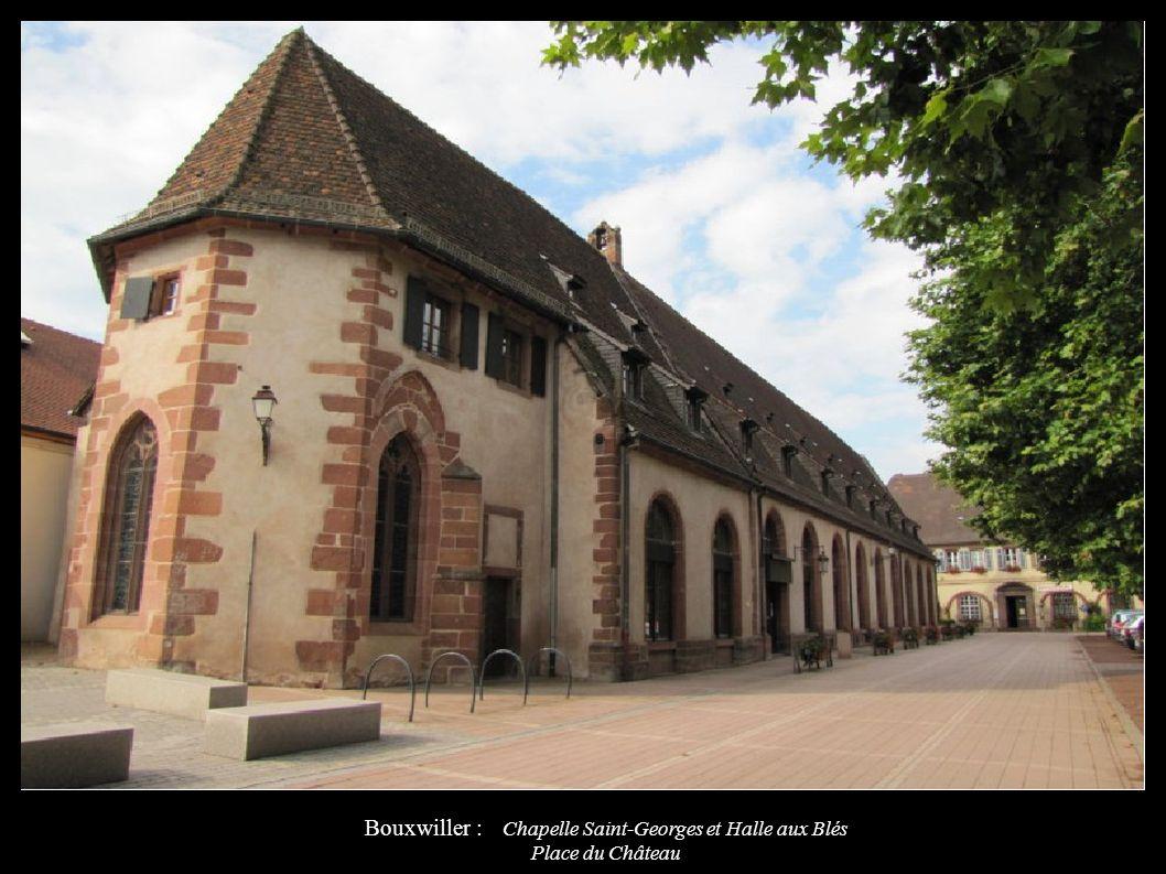 Bouxwiller : Chapelle Saint-Georges et Halle aux Blés