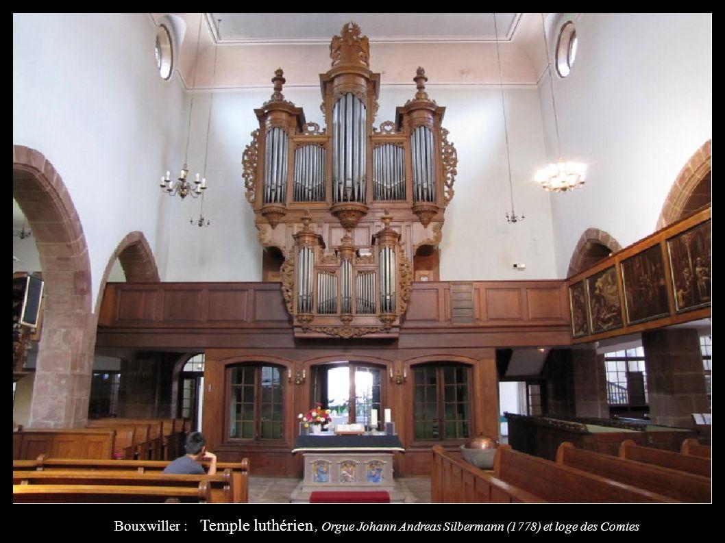 Bouxwiller : Temple luthérien , Orgue Johann Andreas Silbermann (1778) et loge des Comtes