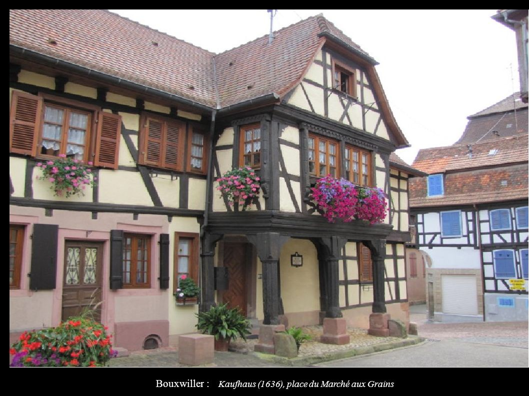 Bouxwiller : Kaufhaus (1636), place du Marché aux Grains